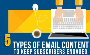 email content to keep subscribers engaged