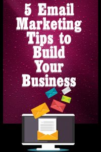 email marketing tips to build your business